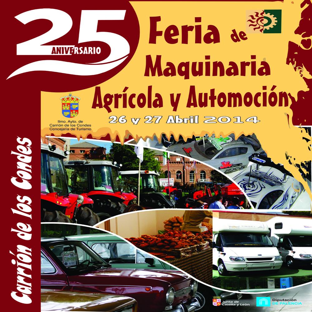 Cartel feria 2014 de maquinária agrícola y automoción en Carrión de los Condes