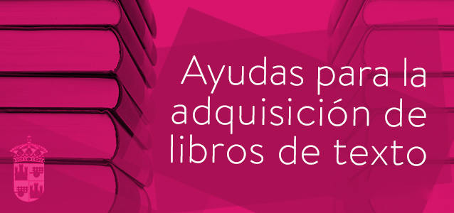 Convocatoria de ayudas para la adquisición de libros de texto para el curso escolar