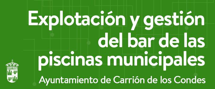 Contratación del servicio de Barde las Piscinas Municipales de Carrión de los Condes