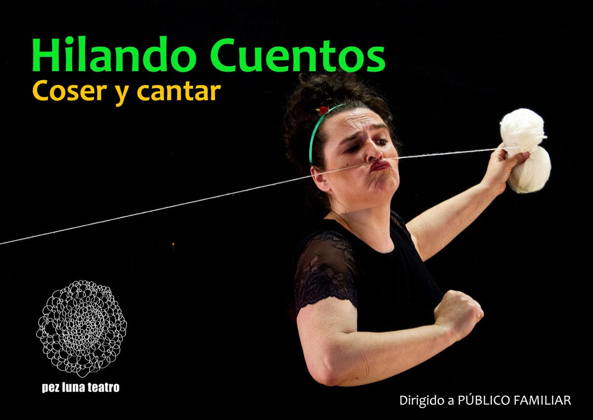 HILANDO CUENTOS Pez Luna Teatro