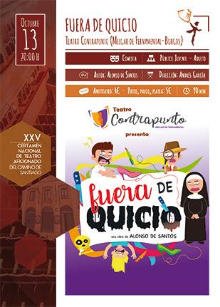 13 de Octubre disfrutaremos de la Obra Fuera de Quicio - Teatro Contrapunto (Melgar de Fernamental-Burgos)