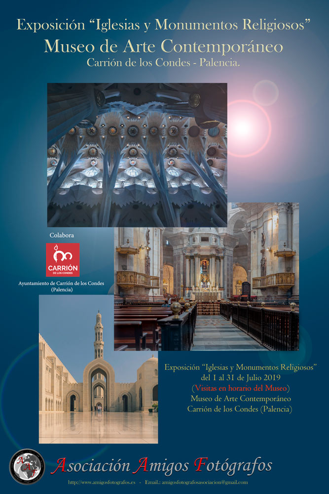 Exposición Fotográfica Iglesias y Monumentos Religiosos por la Asociación Amigos Fotógrafos