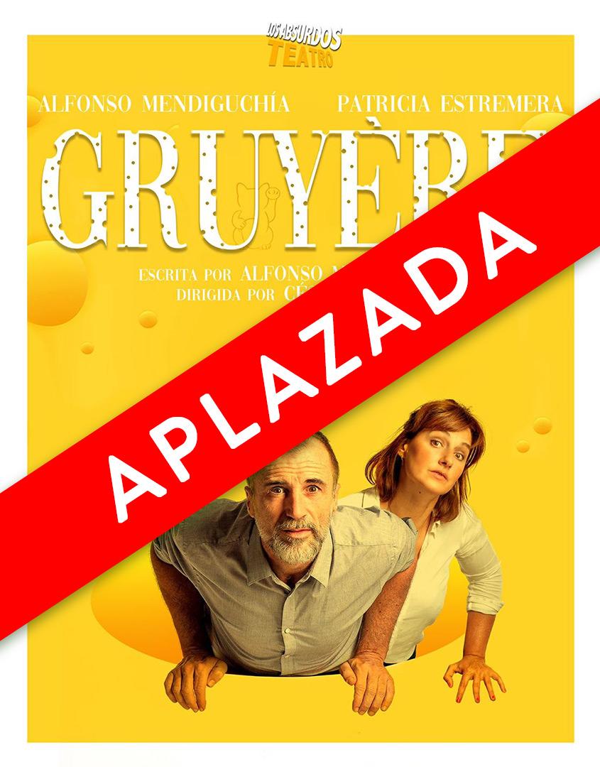 GRUYÈRE - sábado 18 de enero a las 20:00h Teatro Sarabia