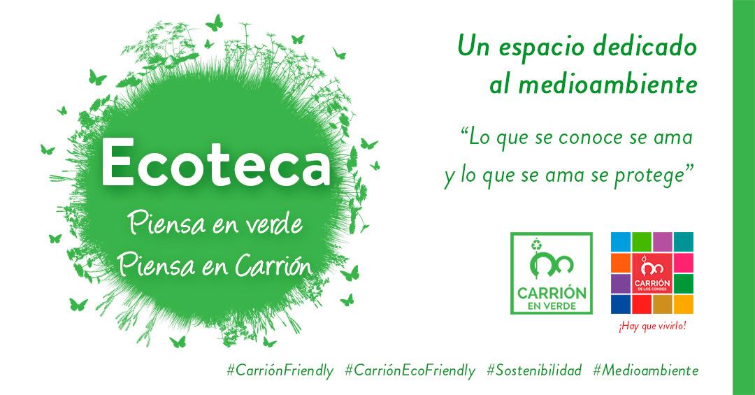 ECOTECA. Piensa en verde, piensa en Carrión