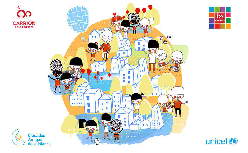 Plan Local de Infancia y Adolescencia de Carrión de los Condes para llegar a ser Ciudad Amiga de la Infancia de UNICEF
