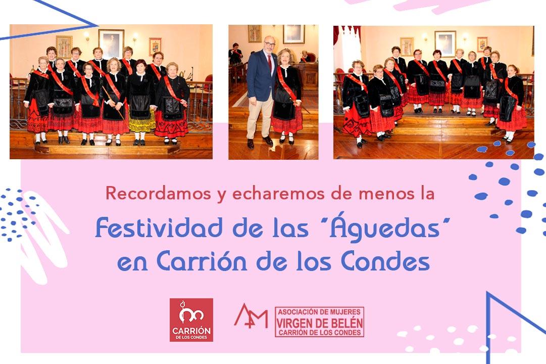 """Festividad de las """"Águedas"""" en Carrión de los Condes en un año diferente."""