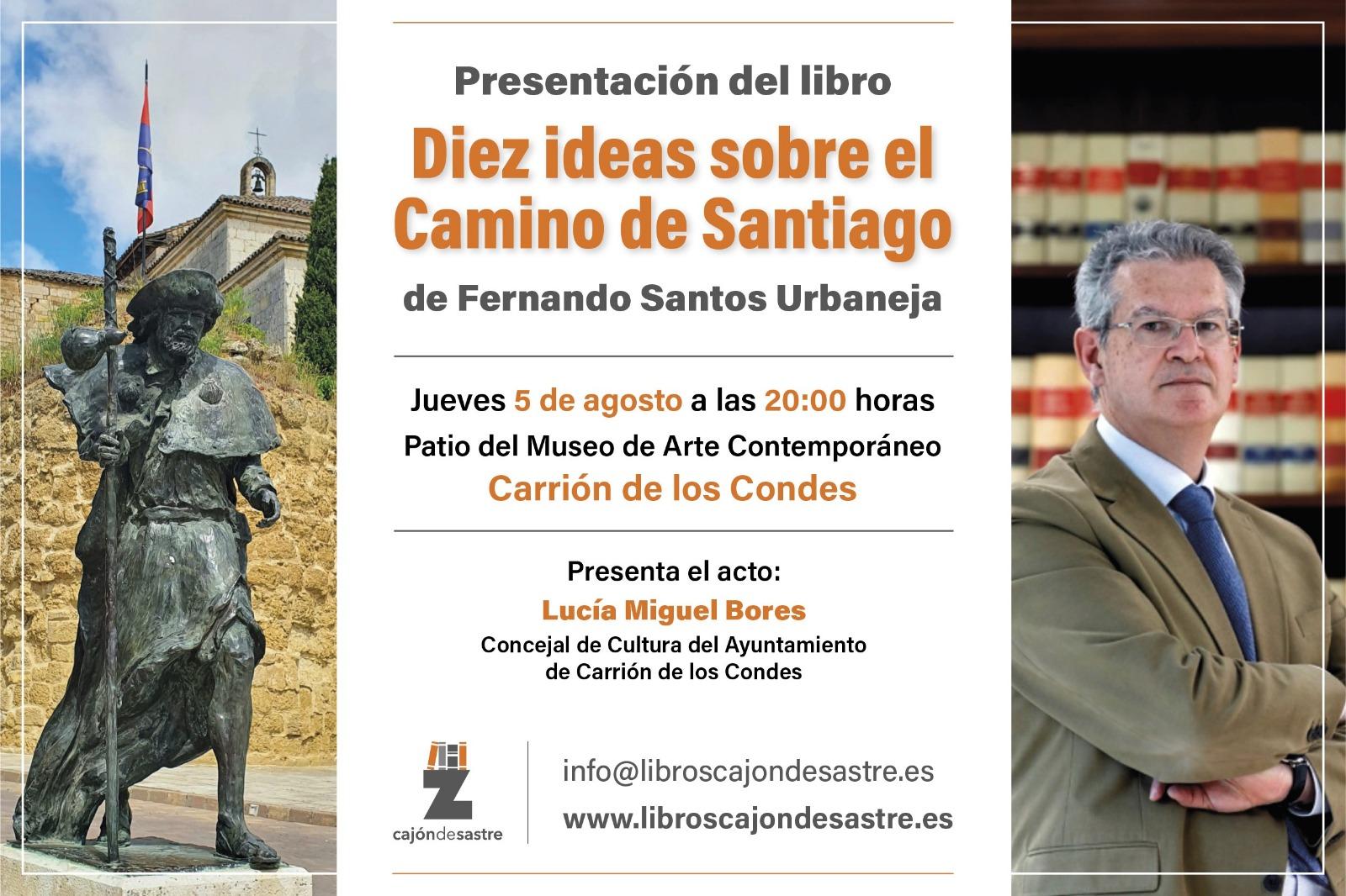 Diez ideas sobre el Camino de Santiago de Fernando Santos Urbaneja.
